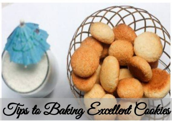 Tips to Baking Excellent Cookies