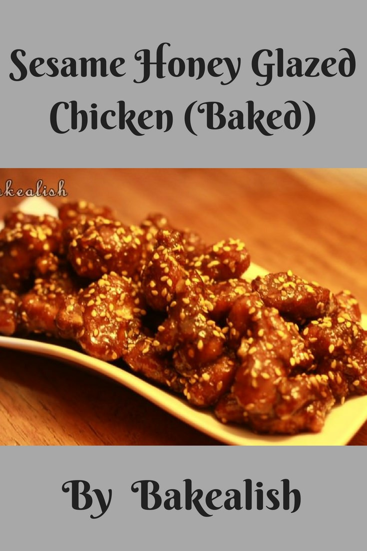 Sesame Honey Glazed Chicken (Baked) -Love this recipe...YES!! All you could do is love this recipe !! It is easyand so yumm.. The honey gives this chicken its sweetnessand the sesame gives ita nutty texture. I make this often not just because it tastes great butalso because it is so easy to make.