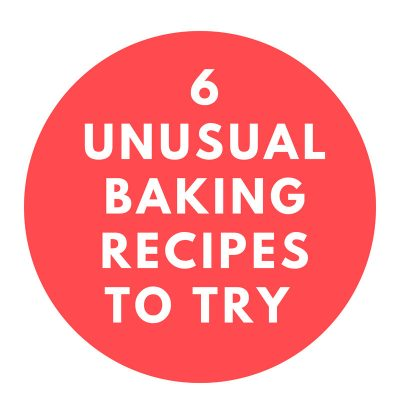 6 Unusual Baking Recipes To Try