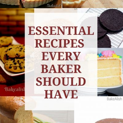 Essential Recipes Every Baker Should Have